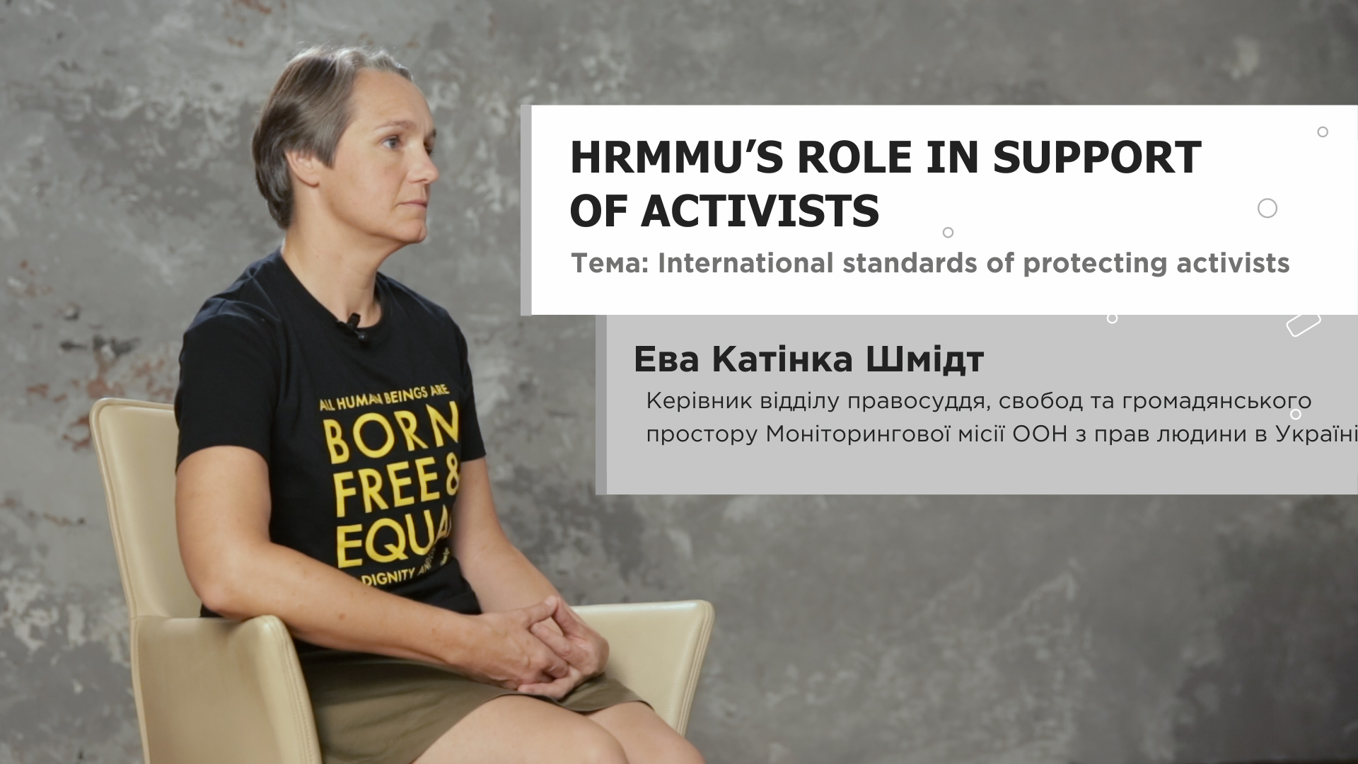 International standards of protecting activists: HRMMU's role in support of activists